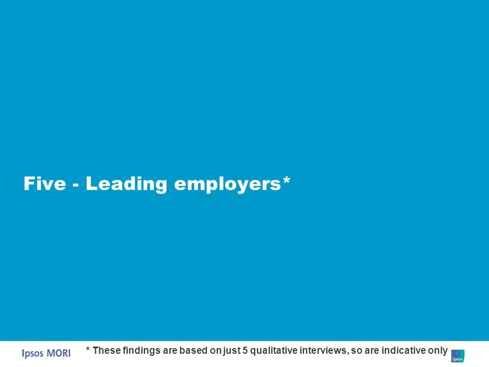 Five - Leading employers*