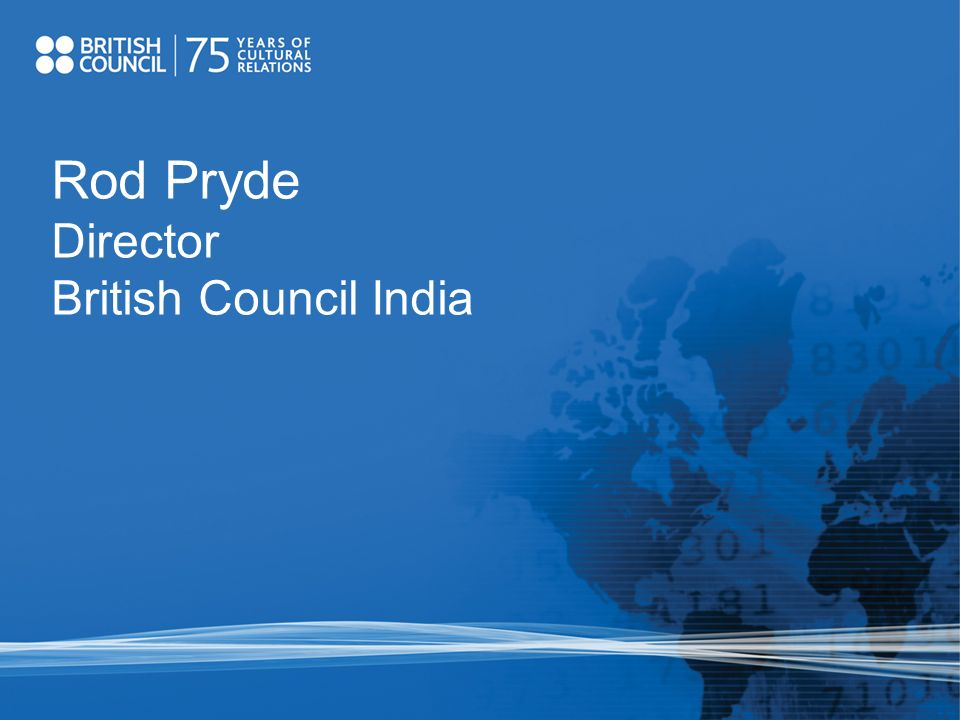 Rod Pryde Director British Council India