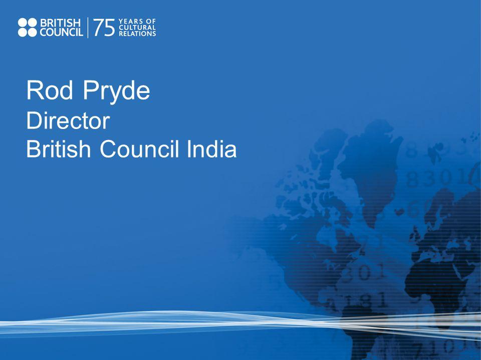 Rod Pryde Director British Council India