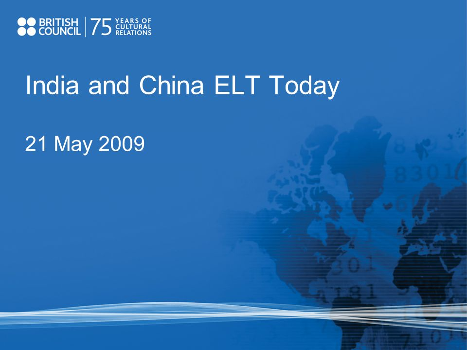 India and China ELT Today 21 May 2009