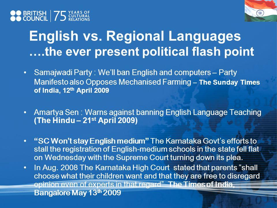 English vs. Regional Languages …