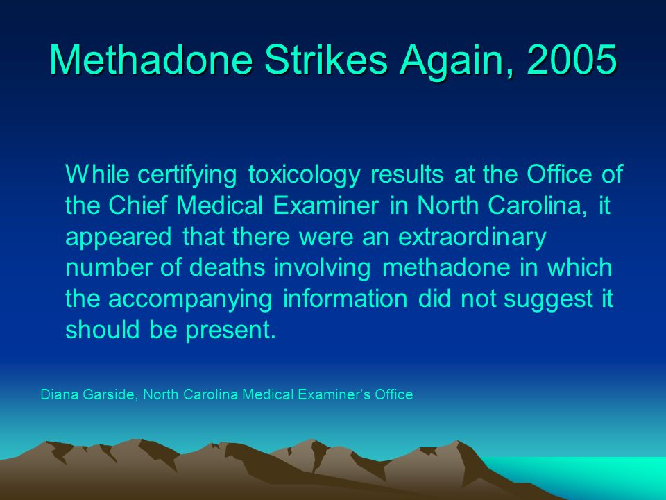 Methadone Strikes Again, 2005