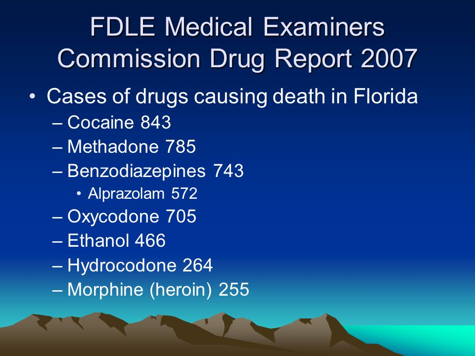 FDLE Medical Examiners Commission Drug Report 2007
