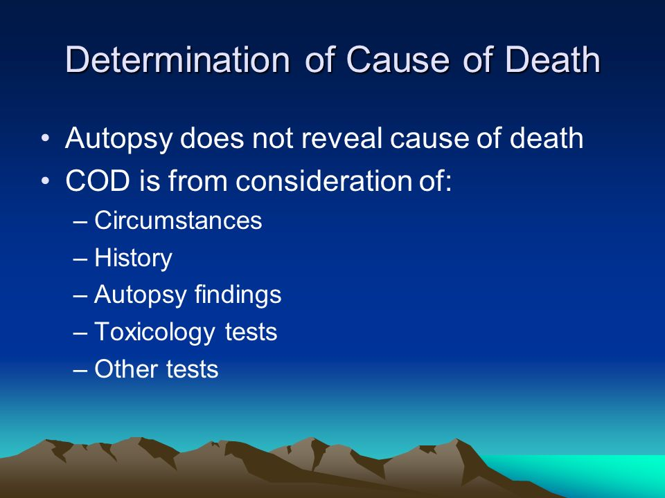 Determination of Cause of Death