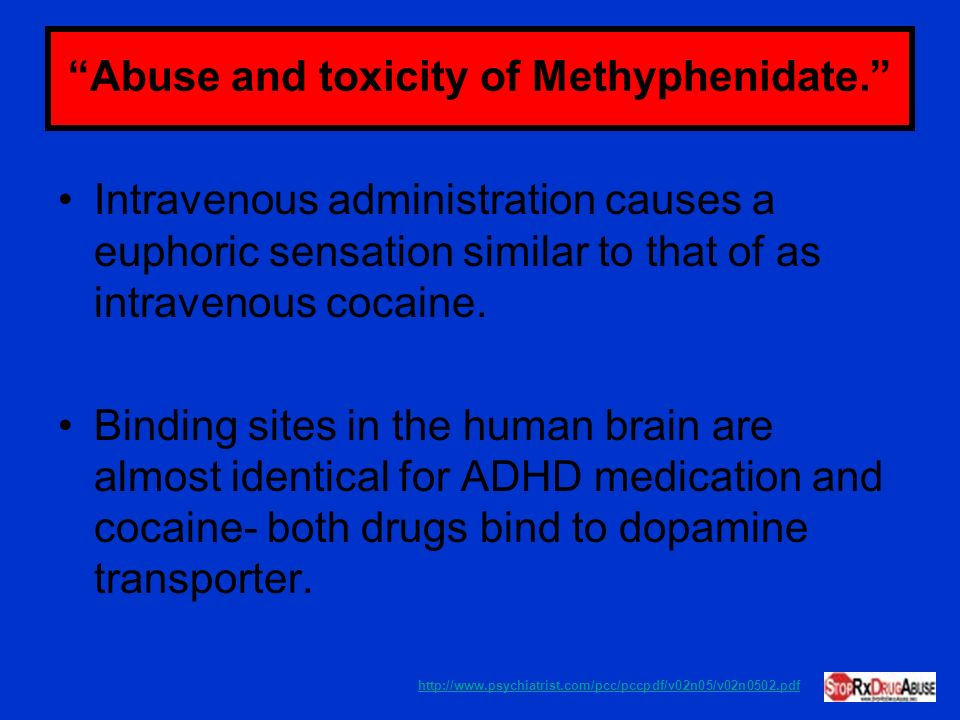 Abuse and toxicity of Methyphenidate.