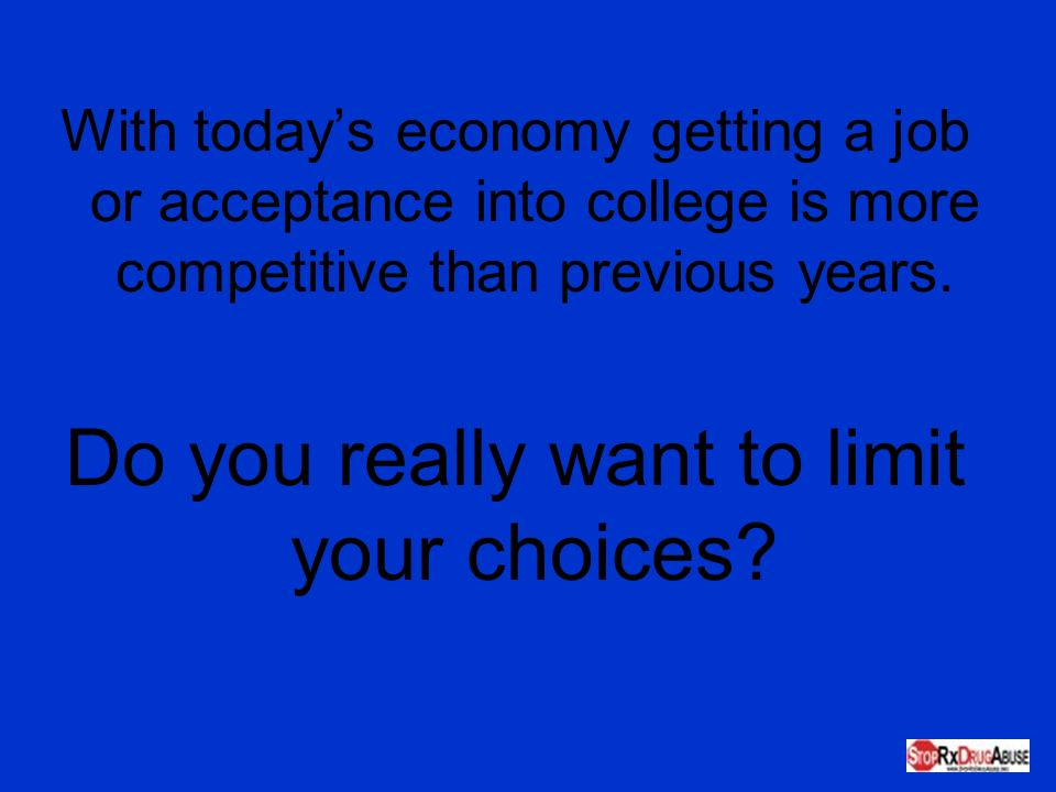 Do you really want to limit your choices