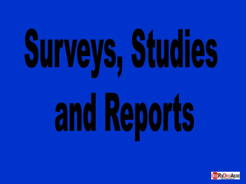 Surveys, Studies and Reports