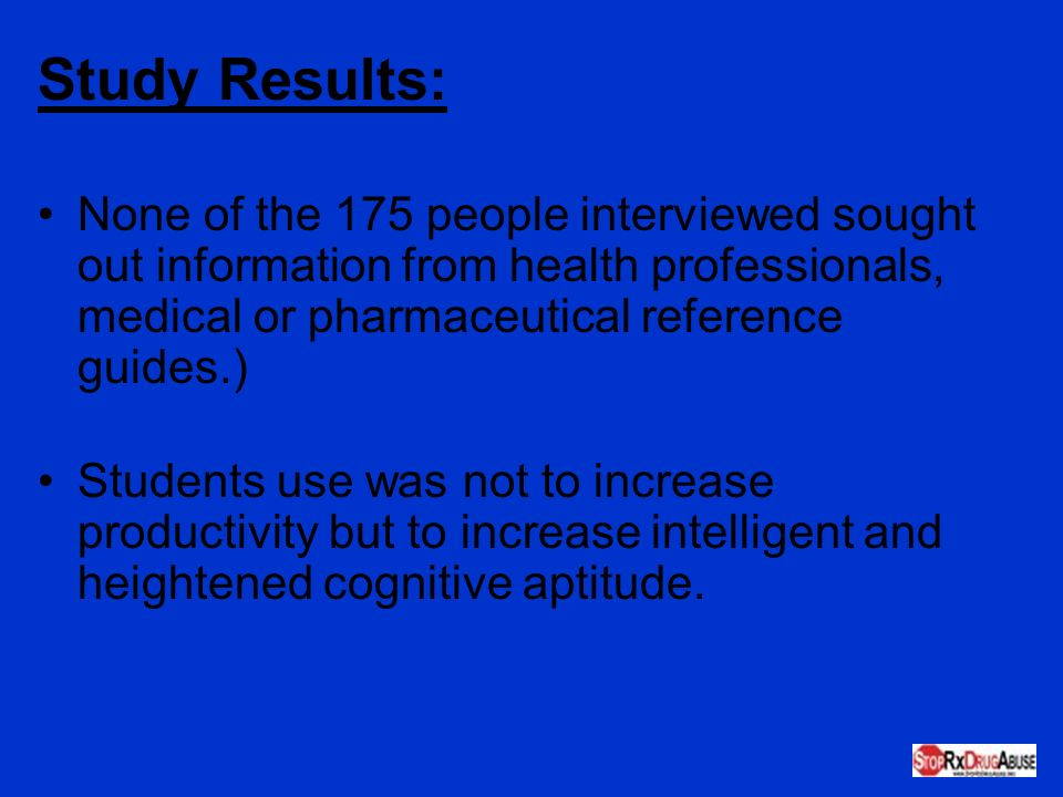 Study Results: None of the 175 people interviewed sought out information from health professionals, medical or pharmaceutical reference guides.)