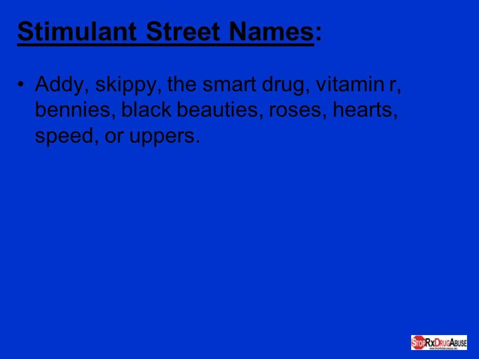 Stimulant Street Names: