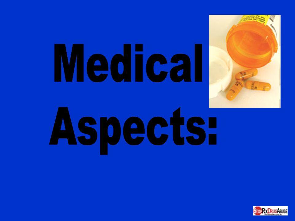 Medical Aspects: