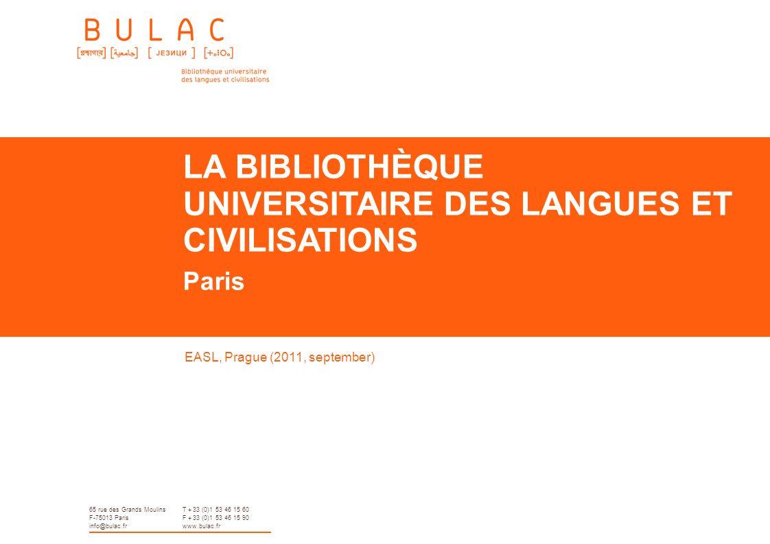 LA BIBLIOTHÈQUE UNIVERSITAIRE DES LANGUES ET CIVILISATIONS