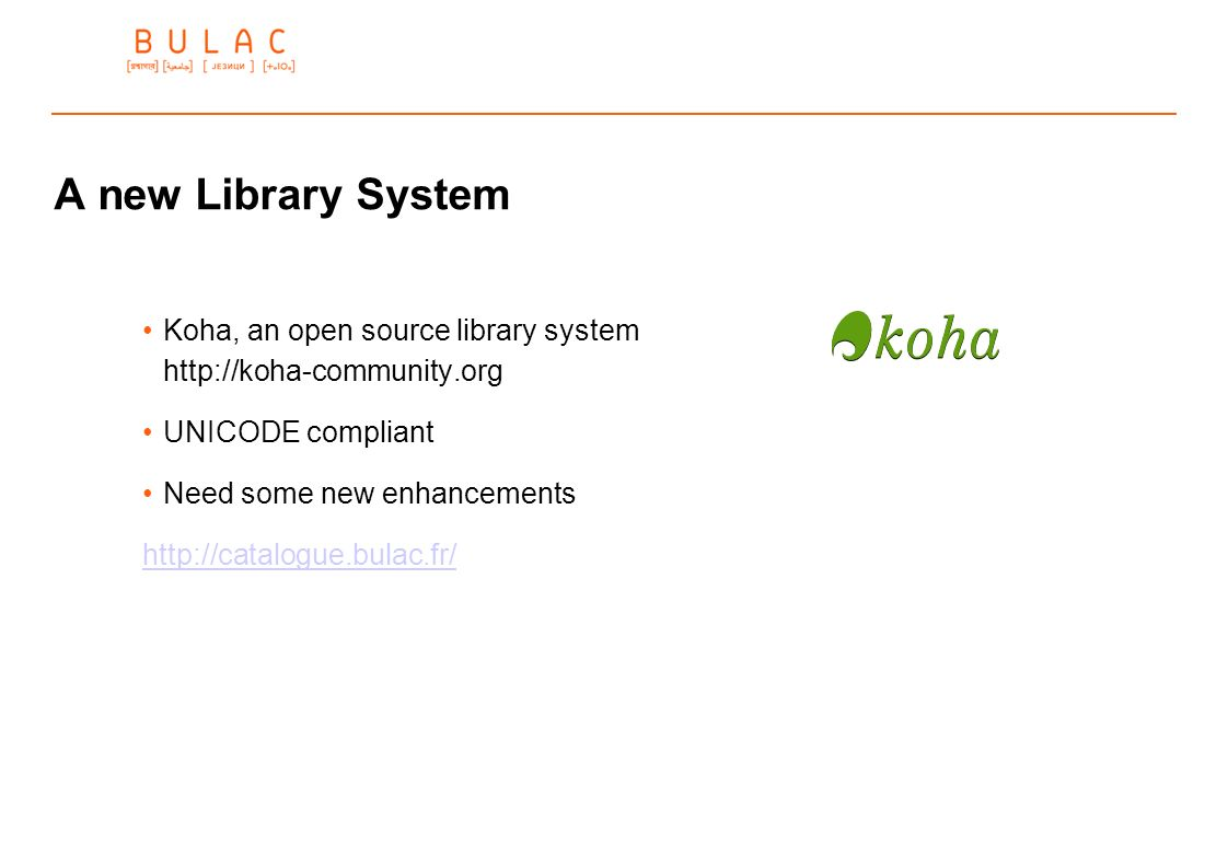 A new Library System Koha, an open source library system http://koha-community.org. UNICODE compliant.