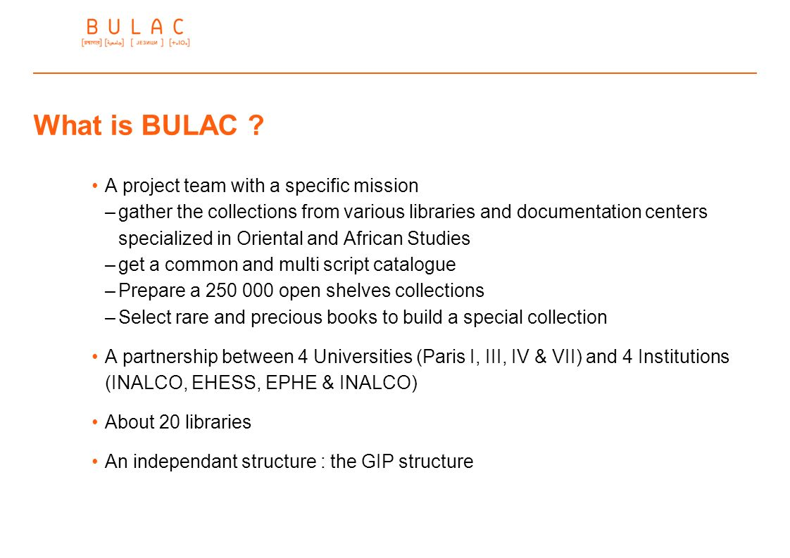 What is BULAC A project team with a specific mission