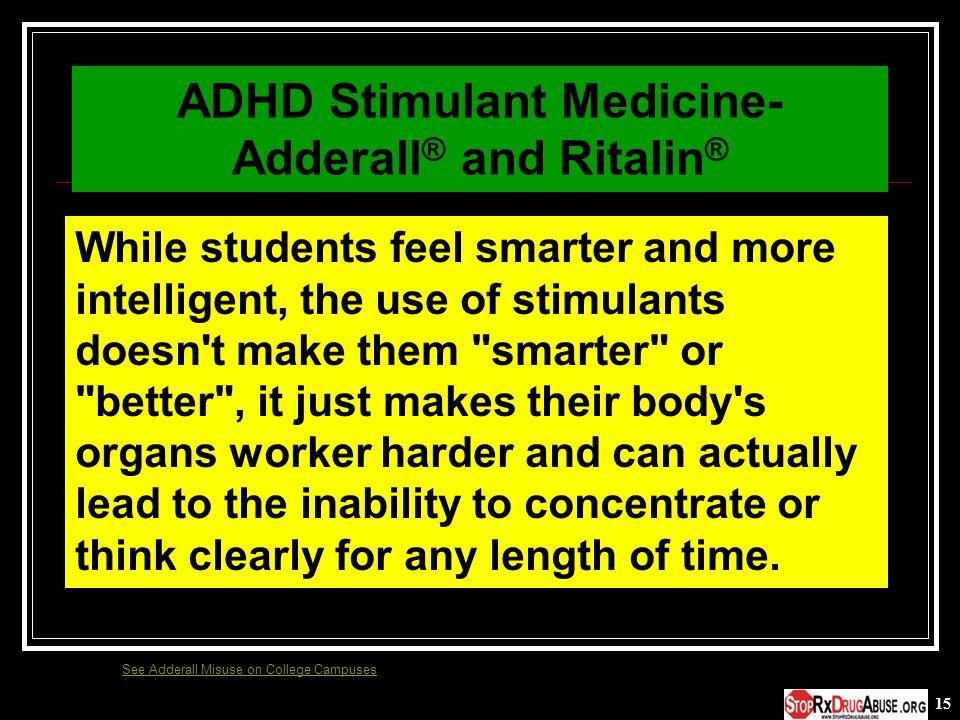 ADHD Stimulant Medicine- Adderall® and Ritalin®