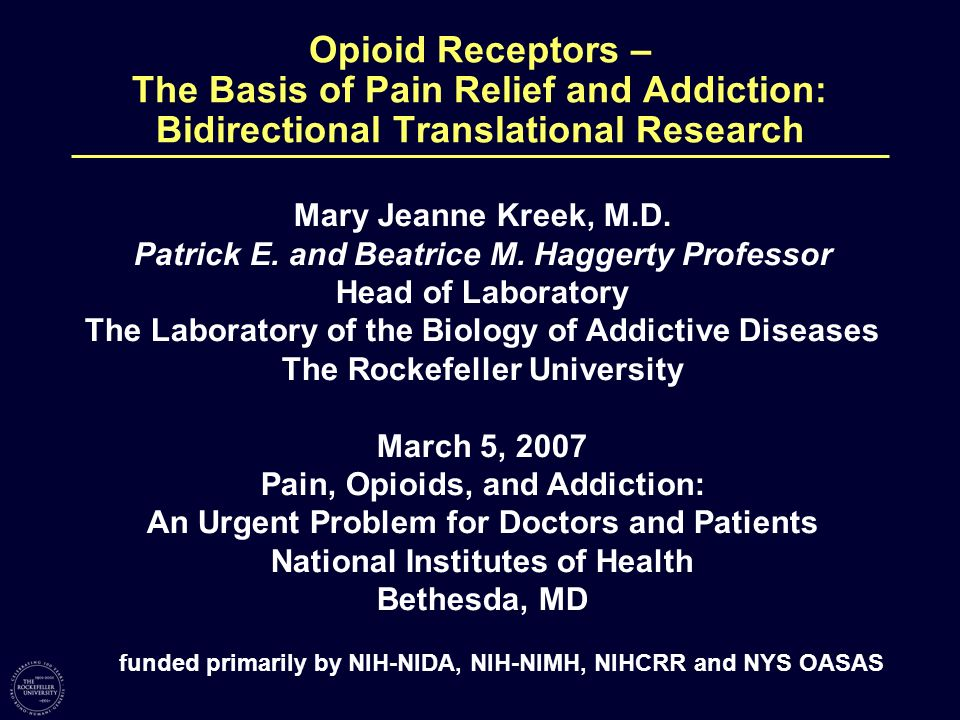 Opioid Receptors – The Basis of Pain Relief and Addiction: Bidirectional Translational Research