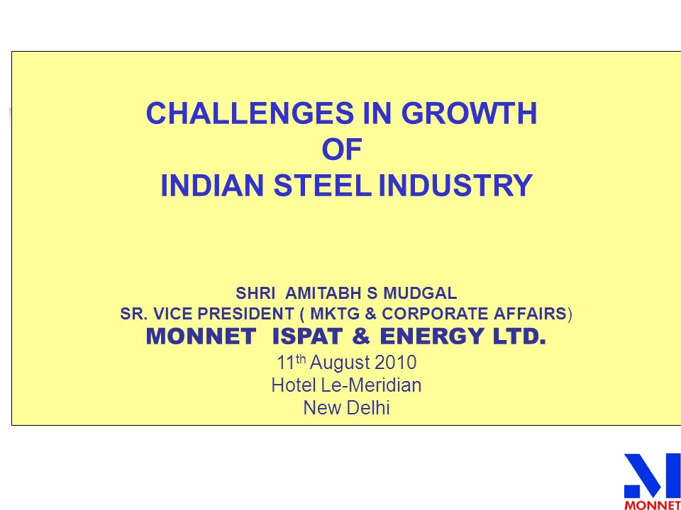MONNET ISPAT & ENERGY LTD.