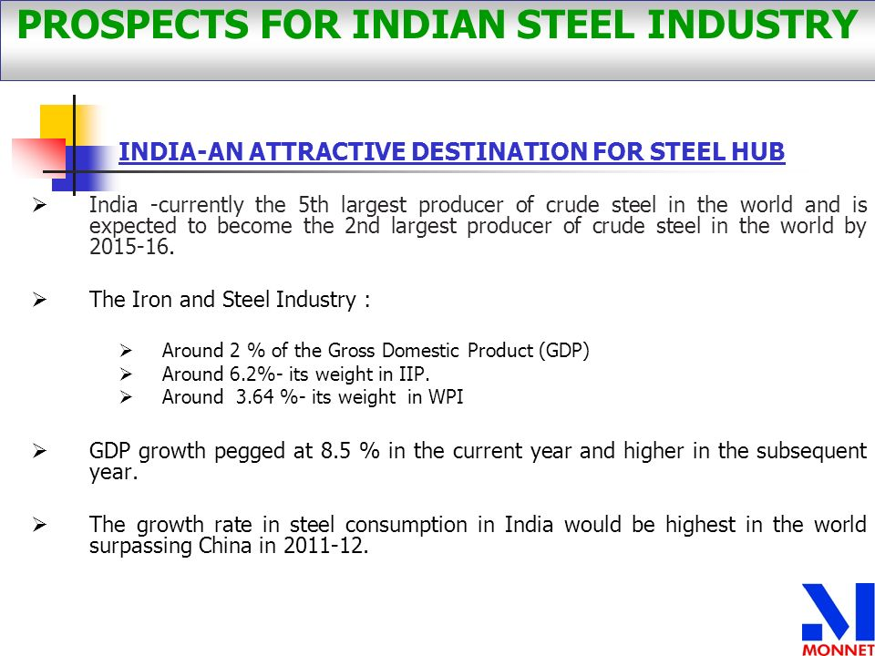 PROSPECTS FOR INDIAN STEEL INDUSTRY