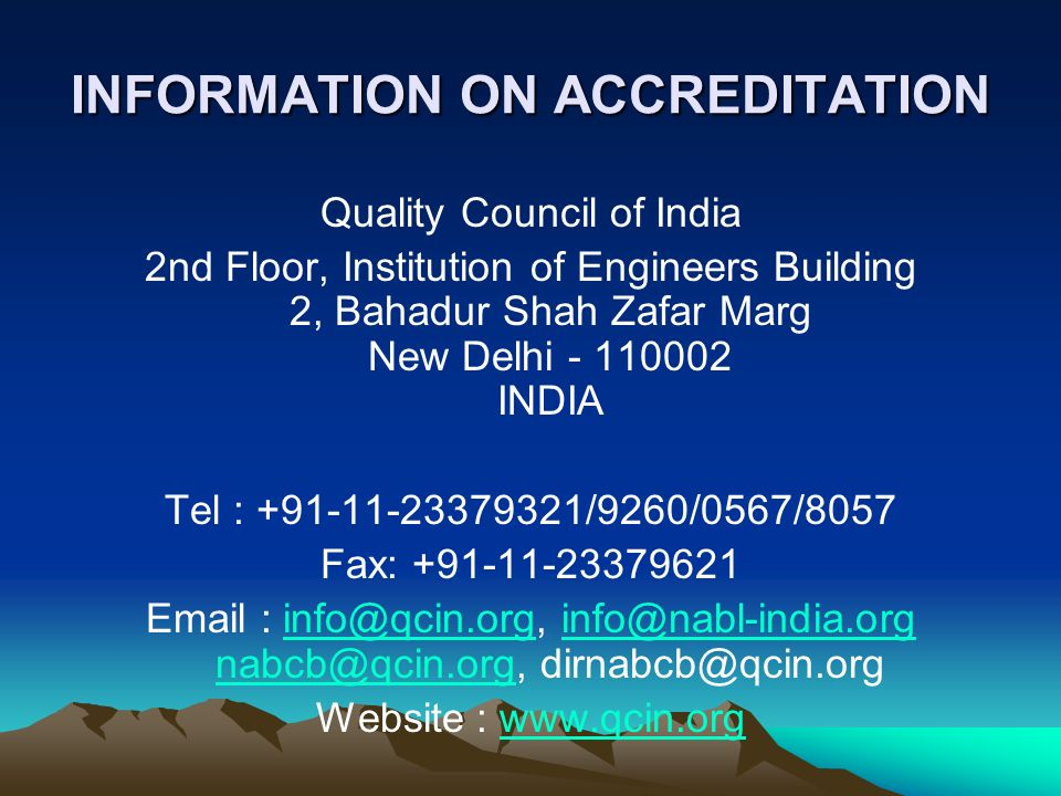 INFORMATION ON ACCREDITATION