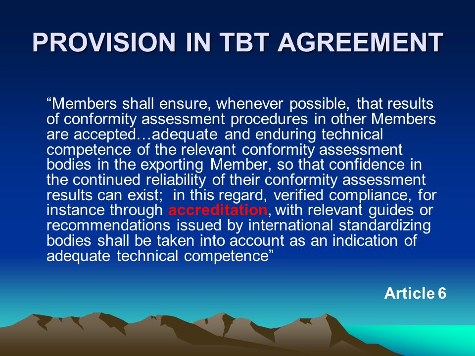 PROVISION IN TBT AGREEMENT