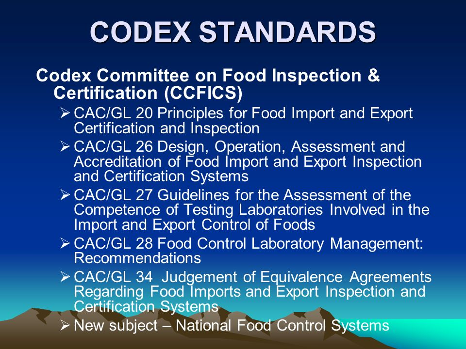 CODEX STANDARDS Codex Committee on Food Inspection & Certification (CCFICS)