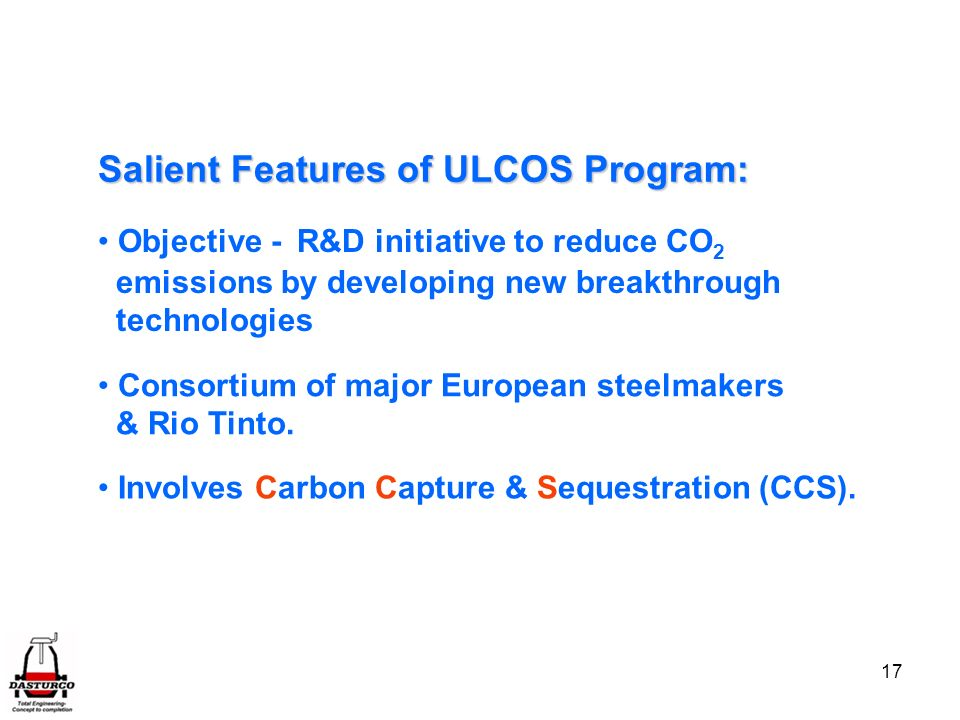 Salient Features of ULCOS Program: