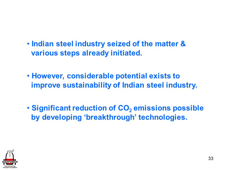 Indian steel industry seized of the matter &