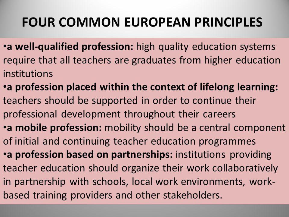 FOUR COMMON EUROPEAN PRINCIPLES