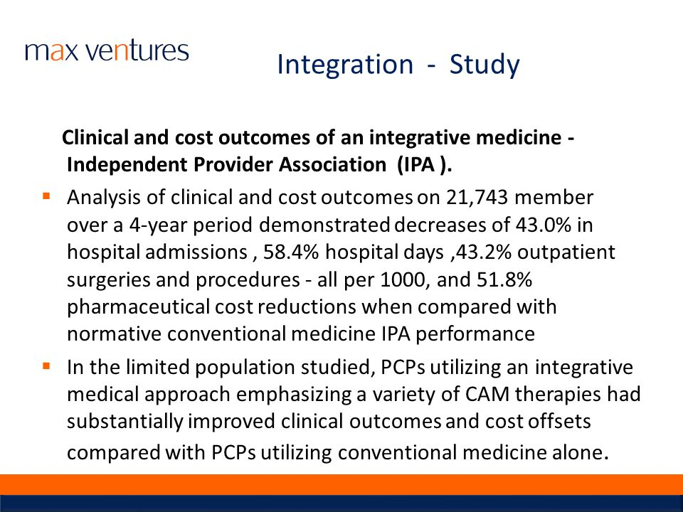 Integration - Study Clinical and cost outcomes of an integrative medicine - Independent Provider Association (IPA ).