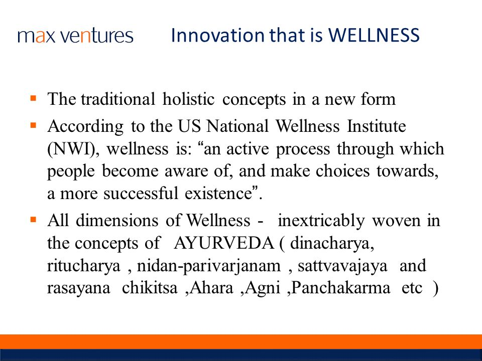 Innovation that is WELLNESS