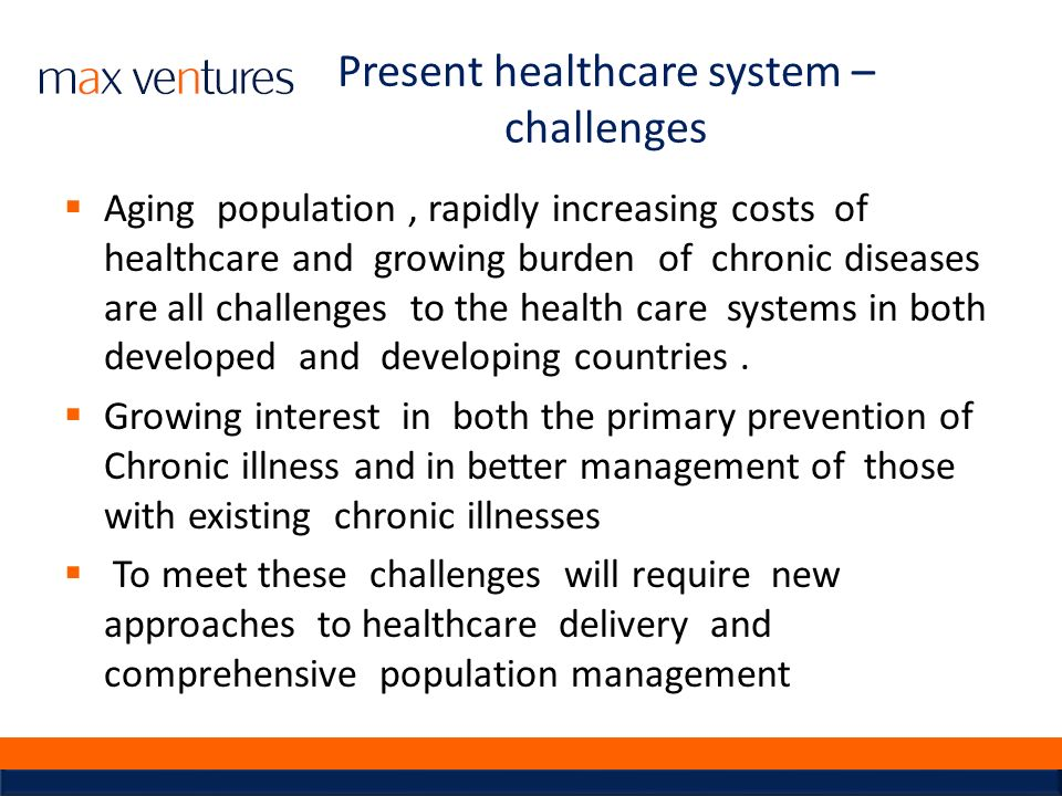 Present healthcare system – challenges