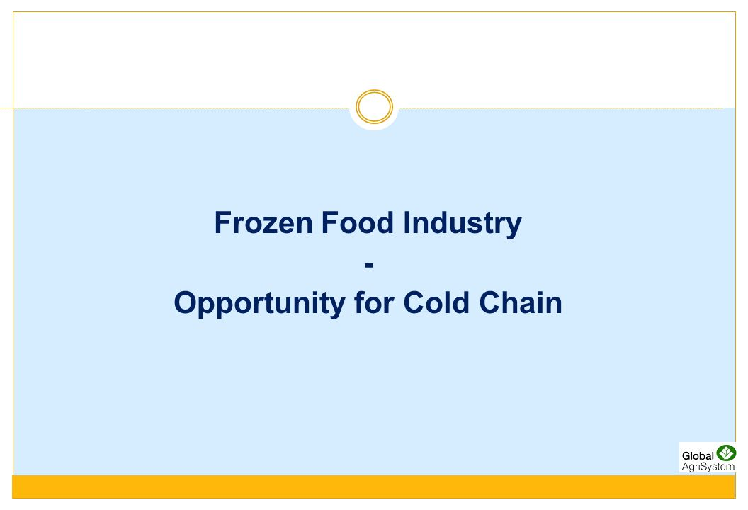 Opportunity for Cold Chain