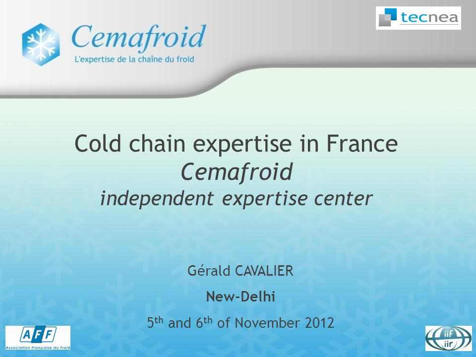 Cold chain expertise in France Cemafroid independent expertise center