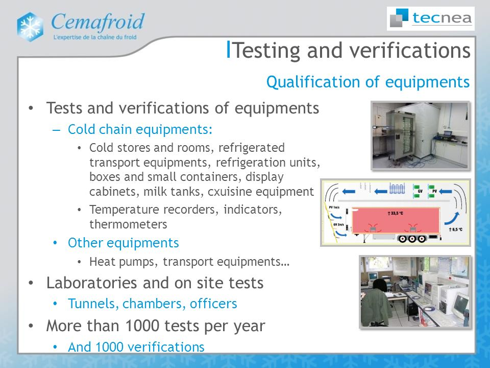 Testing and verifications