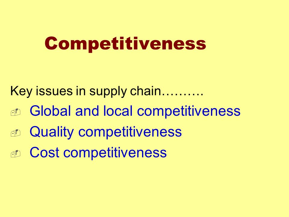 Competitiveness Global and local competitiveness