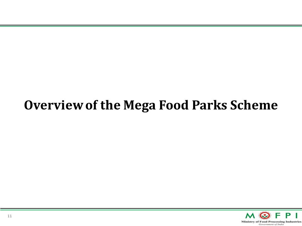 Overview of the Mega Food Parks Scheme
