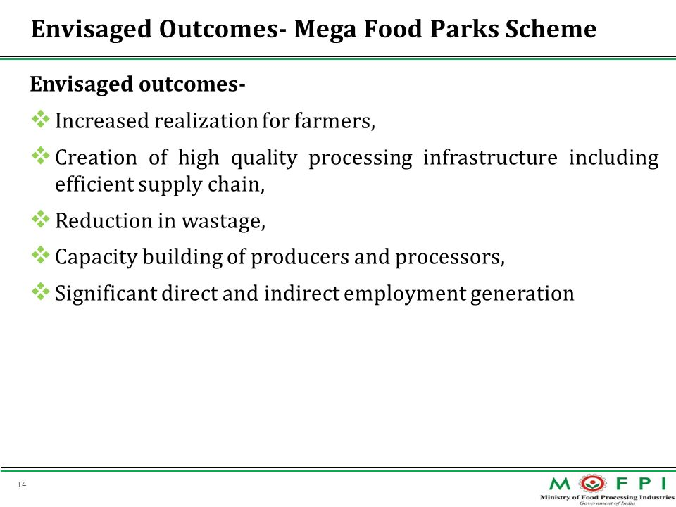 Envisaged Outcomes- Mega Food Parks Scheme
