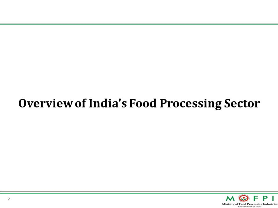 Overview of India's Food Processing Sector
