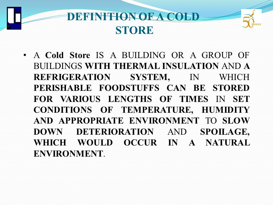 DEFINITION OF A COLD STORE