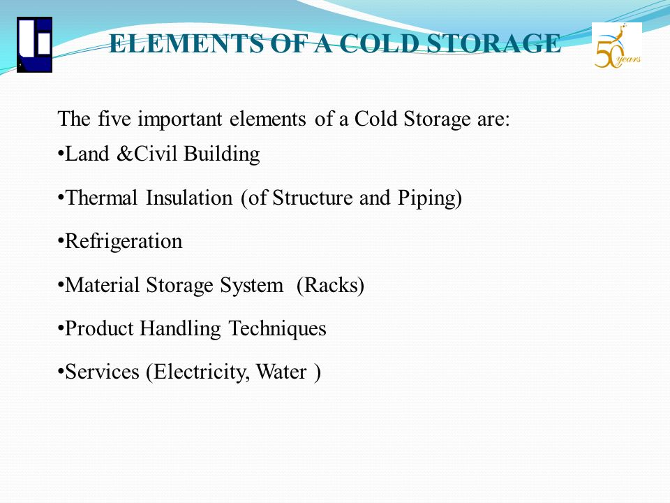 ELEMENTS OF A COLD STORAGE