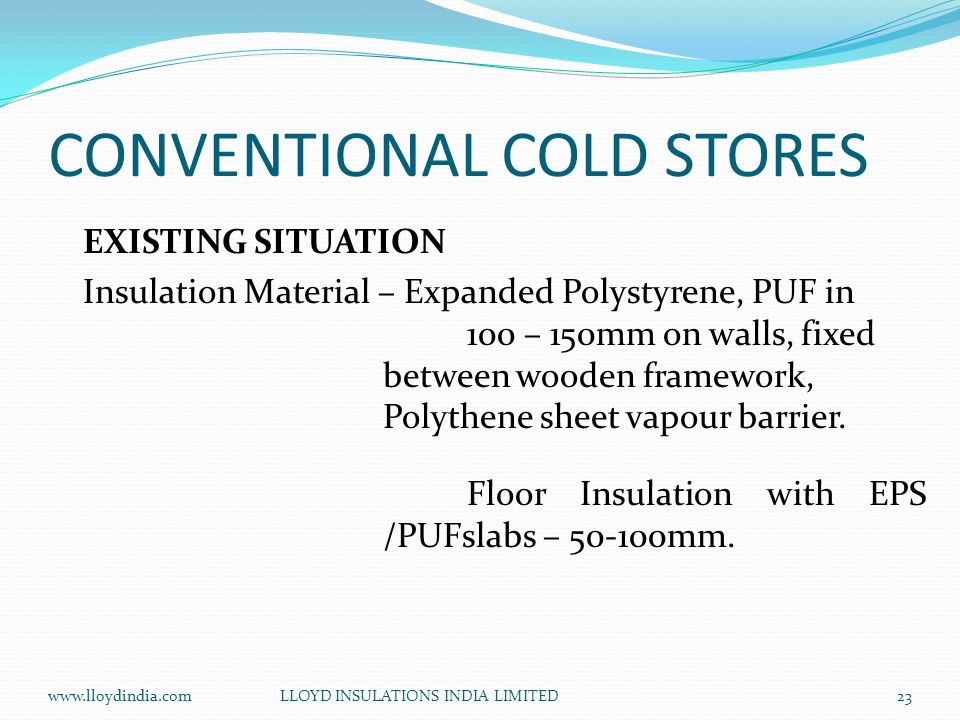 CONVENTIONAL COLD STORES