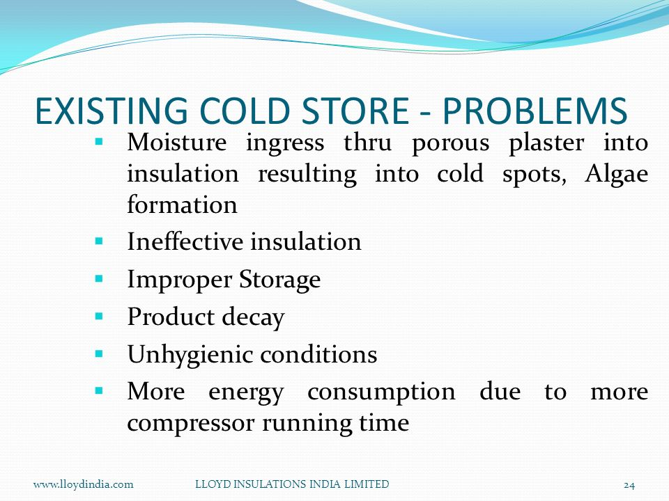 EXISTING COLD STORE - PROBLEMS