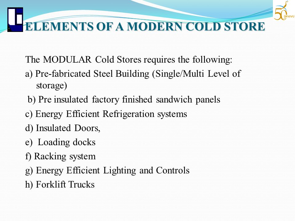 ELEMENTS OF A MODERN COLD STORE