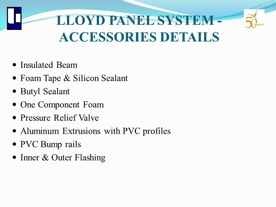 LLOYD PANEL SYSTEM - ACCESSORIES DETAILS