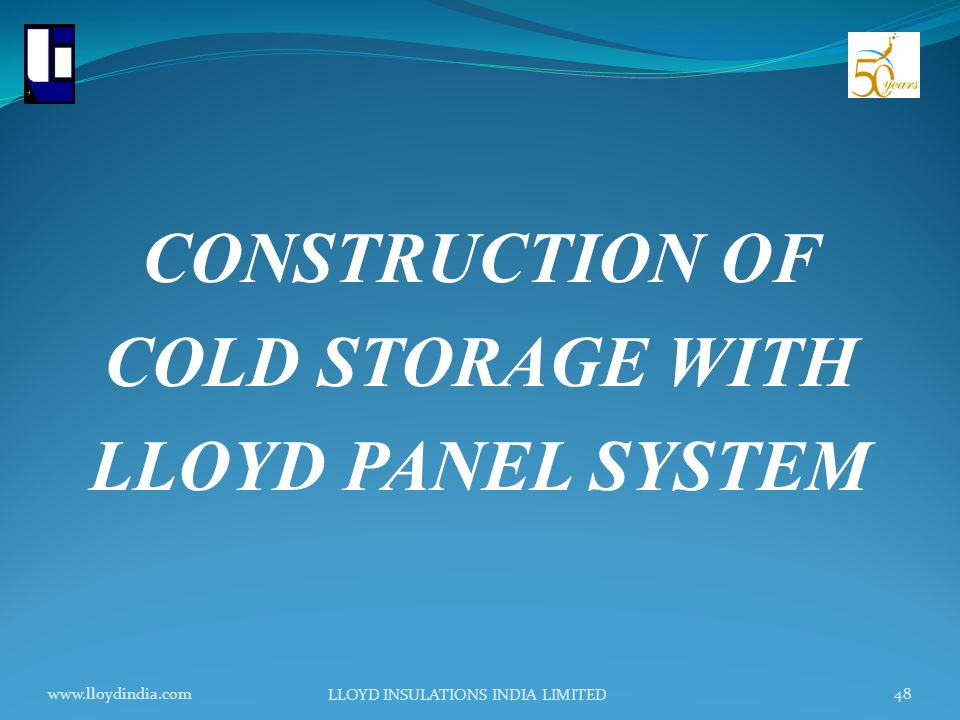 CONSTRUCTION OF COLD STORAGE WITH LLOYD PANEL SYSTEM