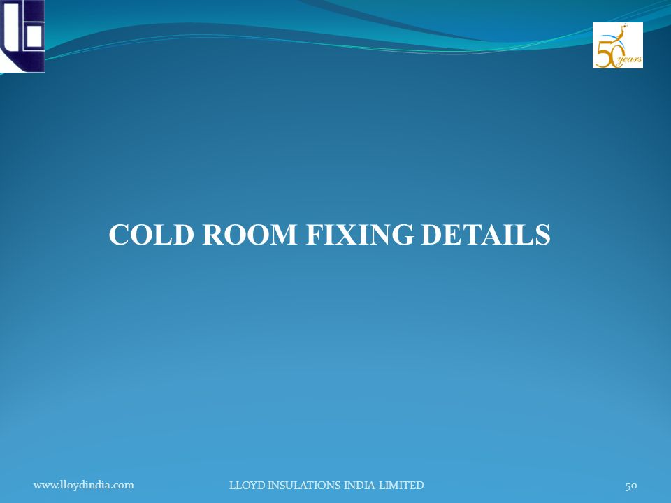 COLD ROOM FIXING DETAILS