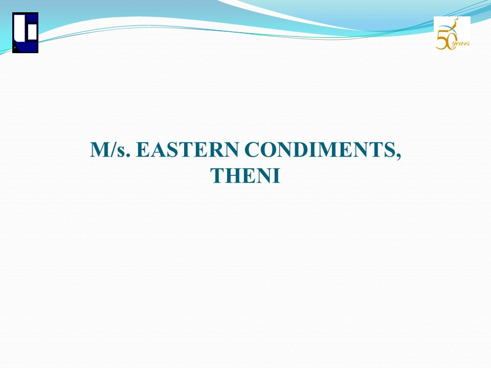 M/s. EASTERN CONDIMENTS, THENI