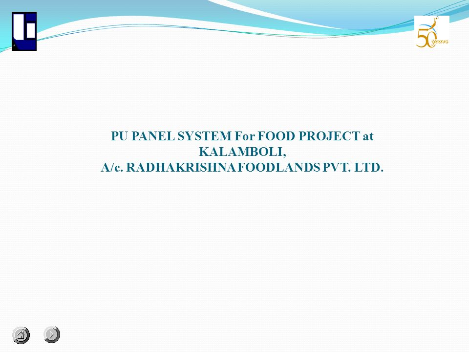 PU PANEL SYSTEM For FOOD PROJECT at KALAMBOLI, A/c