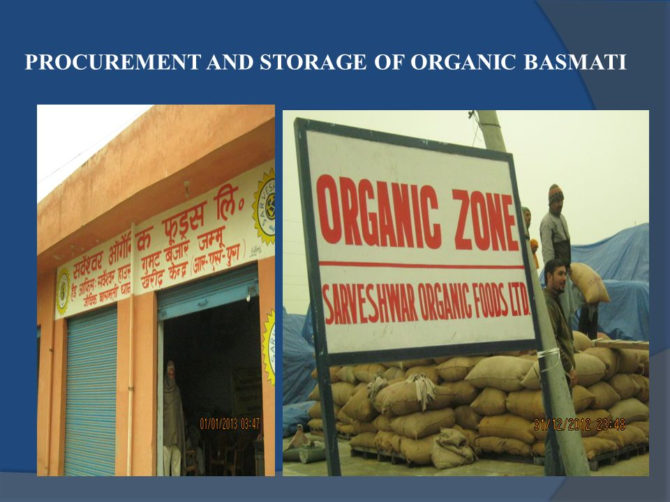 PROCUREMENT AND STORAGE OF ORGANIC BASMATI