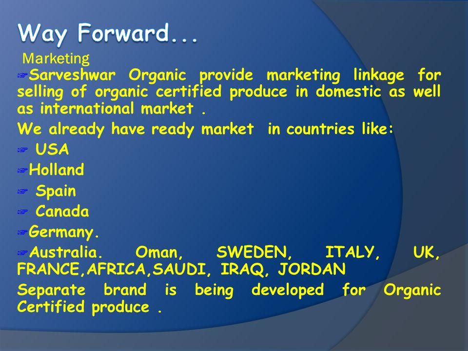 Way Forward...Marketing.