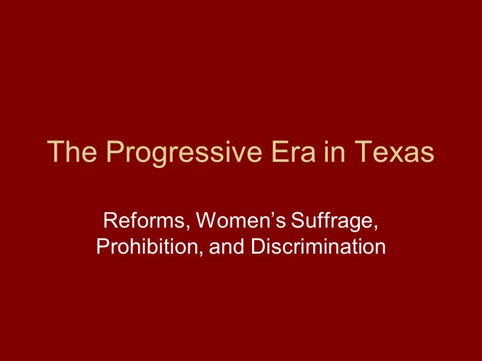 The Progressive Era in Texas